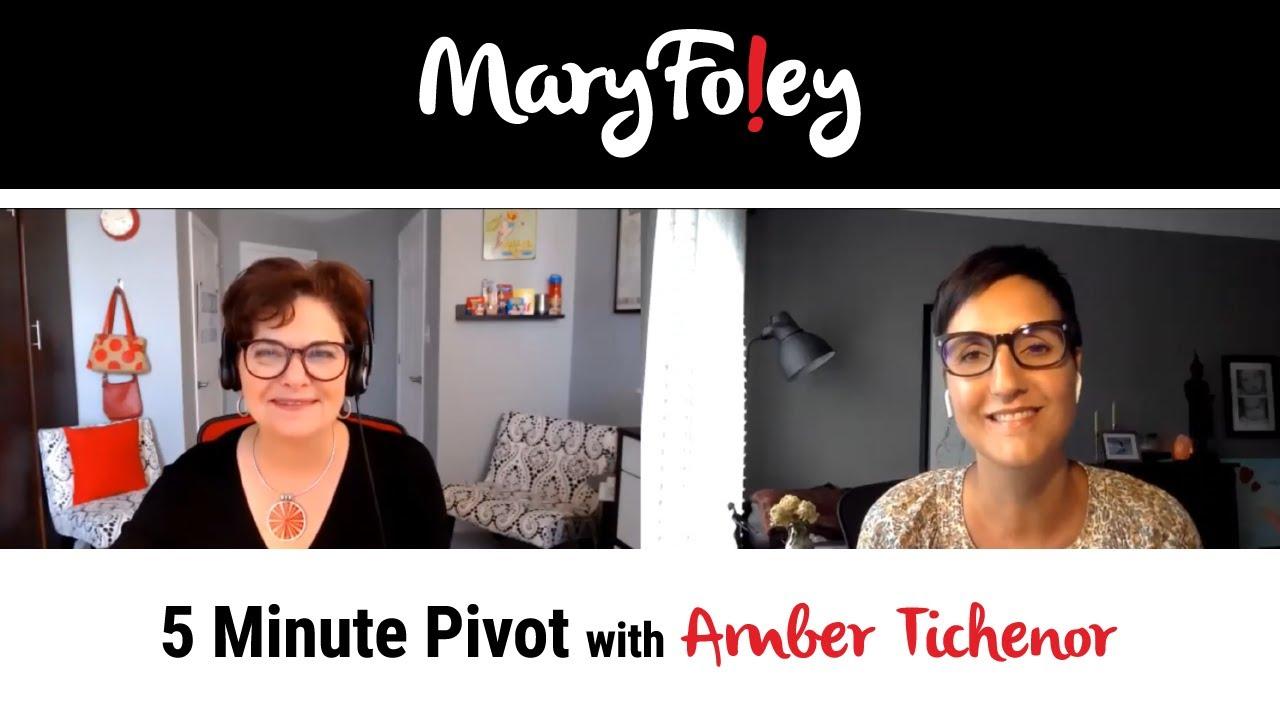 5 Minute Pivot: Amber Tichenor