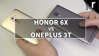 Honor 6X vs OnePlus 3T: Which is best for me?
