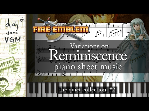 """""""Reminiscence"""" Variations (from """"Fire Emblem"""") 