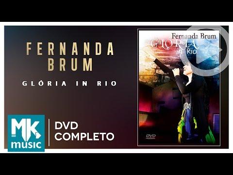 Glória In Rio - Fernanda Brum DVD COMPLETO