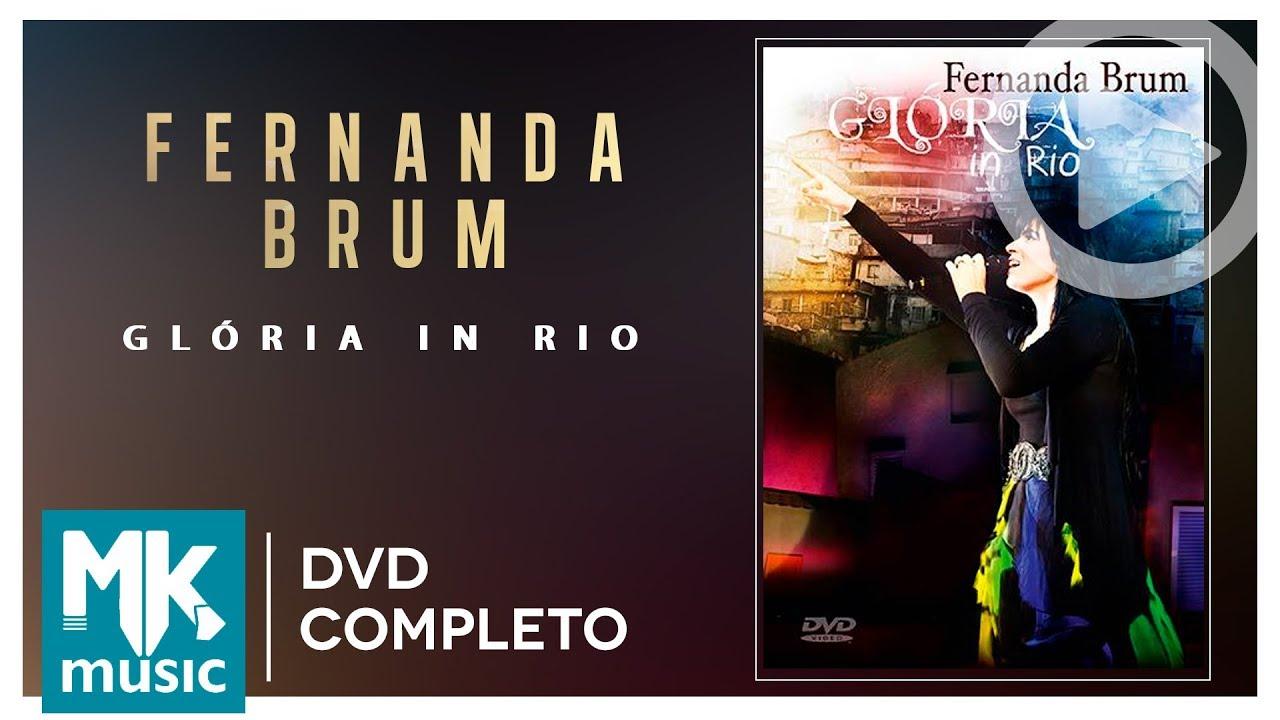 Fernanda Brum - Glória In Rio (DVD COMPLETO)