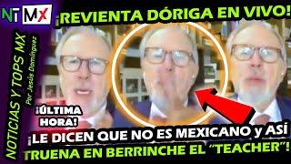 LO ULTIMO ¡ LOPEZ DORIGA REVIENTA EN VIVO POR QUE LE DICEN QUE NO ES MEXICANO ! ASI REACCIONO