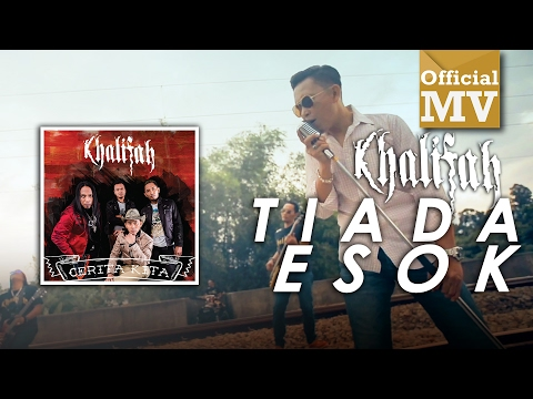 Khalifah - Tiada Esok (Official Music Video)