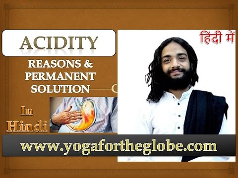 ACIDITY - PERMANENT SOLUTION & REASONS BY NITYANANDAM SHREE