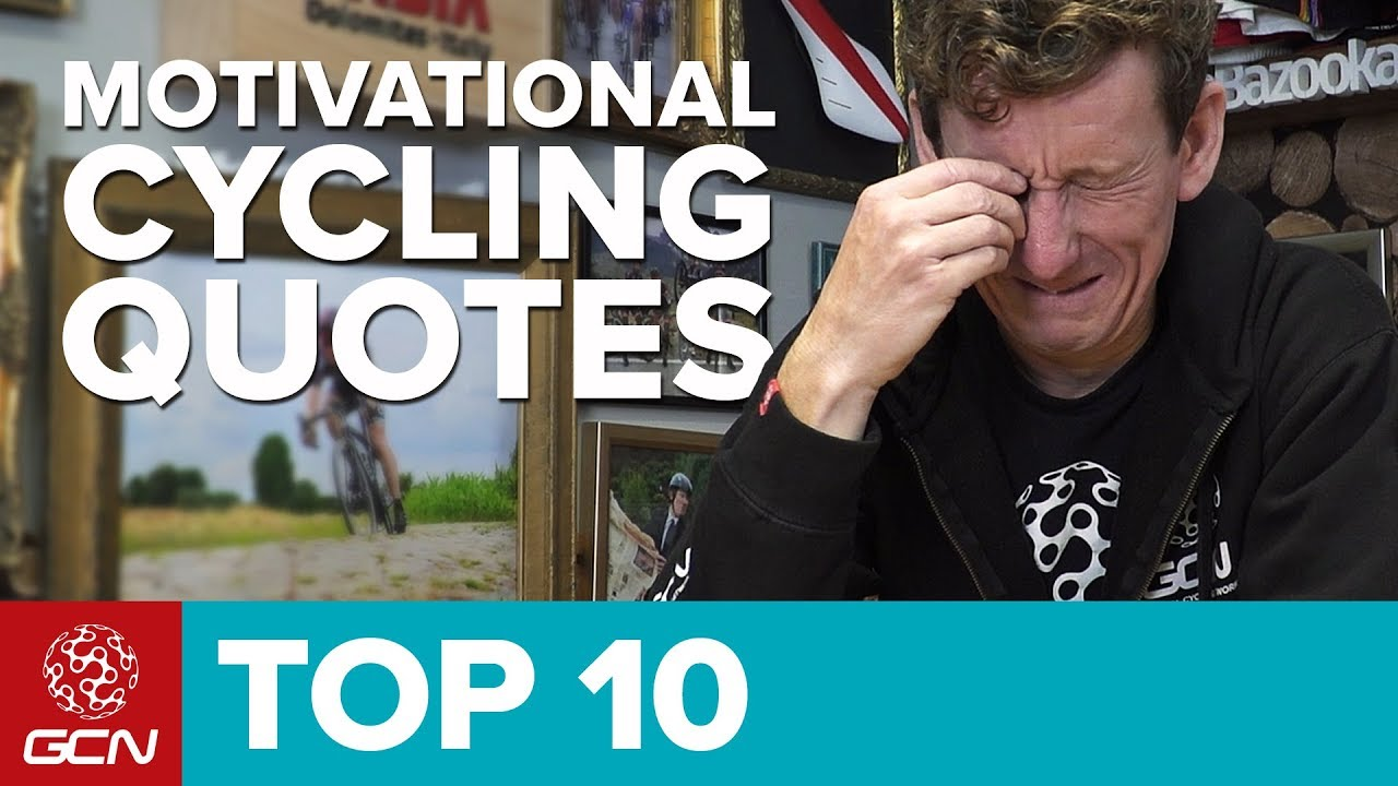 Top 10 Motivational Cycling Quotes - YouTube 3177c1d55