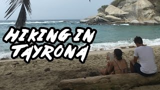 Episode #14 - Hiking in Park Tayrona, Colombia