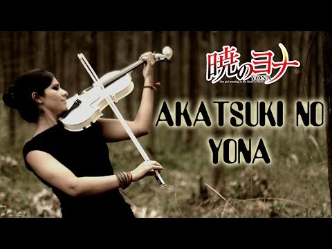 AKATSUKI NO YONA (Op. 1) ❤  VIOLIN ANIME COVER!