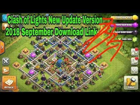 Clash of Lights 2018 September  New Update Version TH 12 Download Link