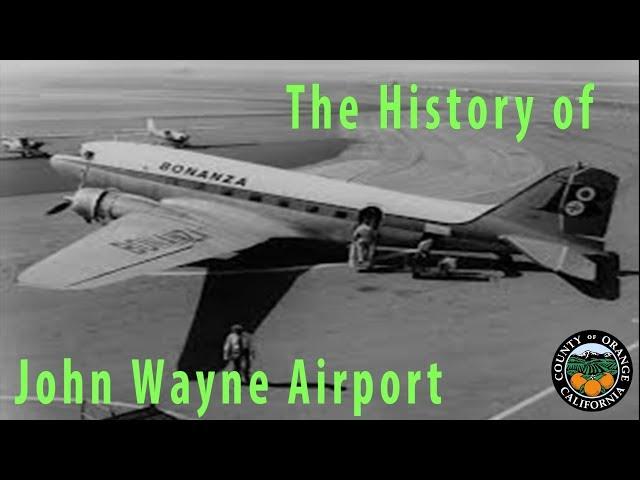 The History of the John Wayne Airport
