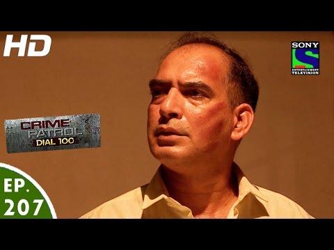Crime Patrol Dial 100 - क्राइम पेट्रोल - Lailaj -Episode 207 - 20th July, 2016