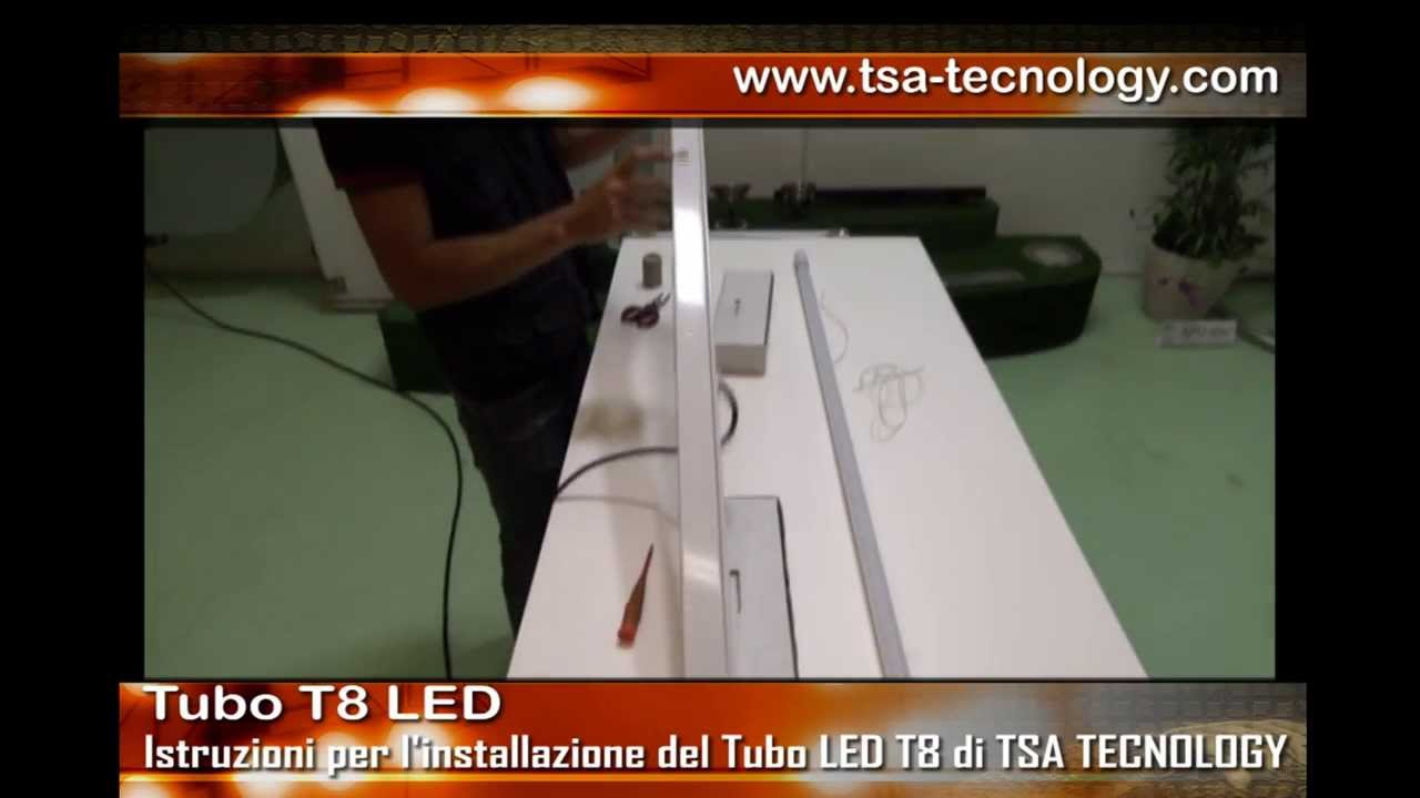 Plafoniere T8 : Tubo led t tsa tecnology srl youtube
