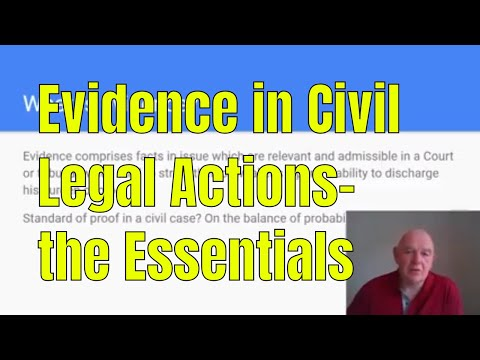 Evidence in Civil Legal Actions-the Essentials