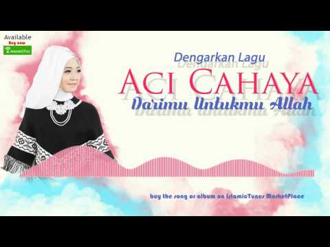 IslamicTunesTV | Darimu Untukmu Allah - Aci Cahaya