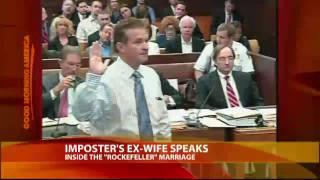 Clark Rockefeller's Ex-Wife Testifies