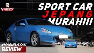 Mobil yang Sering ada di Game Balap, Harga Bekasnya Terjangkau! Review Nissan Fairlady 370Z!