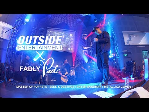 OUTSIDE Band X FADLY Padi/Musikimia - Metallica Medley (Cover Version)