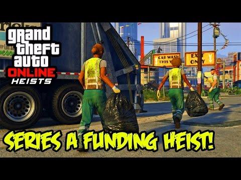 GTA 5 Series a Funding Heist Last Day