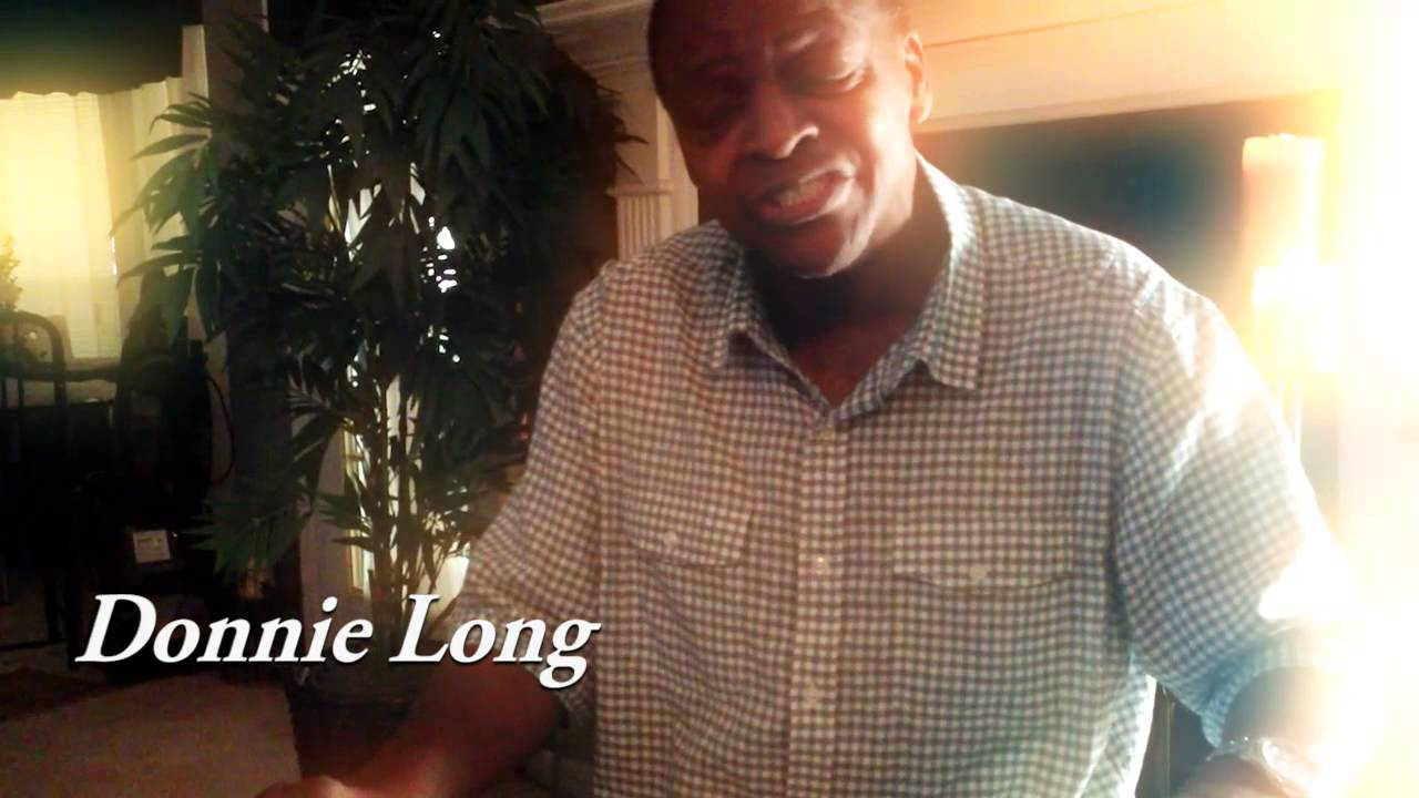 DONNIE LONG AN ORIGINAL - COMING SOON - YouTube