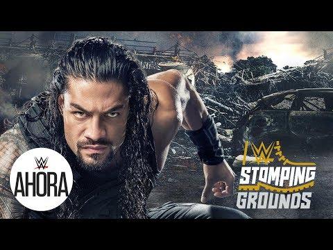 WWE Stomping Grounds: WWE Ahora, Junio 22, 2019