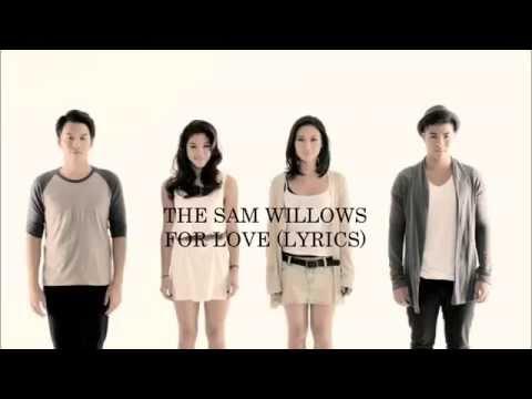 The Sam Willows - For Love (Lyrics)