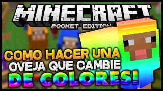 COMO HACER UNA OVEJA QUE CAMBIE DE COLORES EN MINECRAFT PE! - Minecraft Pocket Edition Tutorial