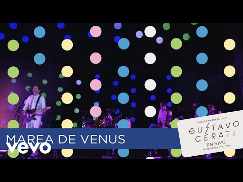 Gustavo Cerati - Marea De Venus