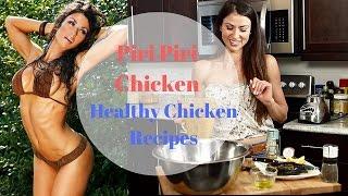 Piri Piri Chicken  Recipes For Chicken  Meal Prep Ideas