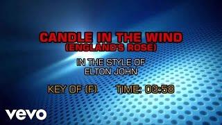 Elton John - Candle In The Wind (England's Rose) (Karaoke)