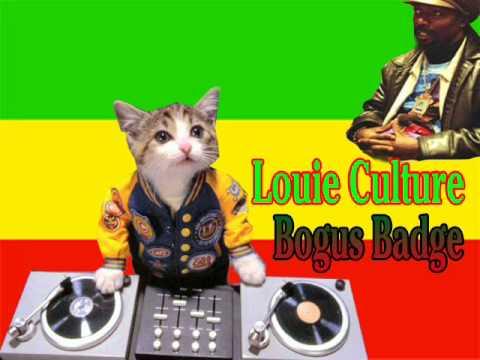 Louie Culture - bogus badge (gangsta anthem riddim)