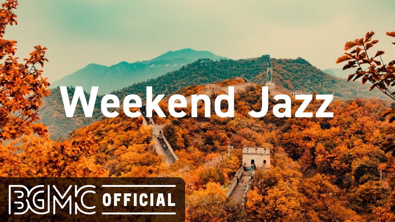 Download Weekend Jazz: Relax Music - Elegant Autumn Jazz for Lazy Weekend - Smooth Chill Jazz to Relax