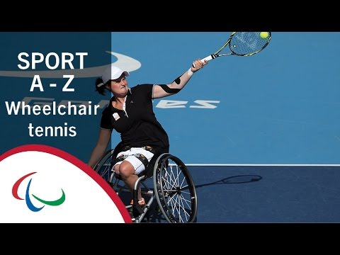 Paralympic Sports A-Z: Wheelchair Tennis