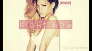Rihanna feat. David Guetta - Right Now (MoonBeat Remix)