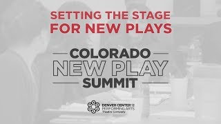 2020 Colorado New Play Summit - Denver Center for the Performing Arts