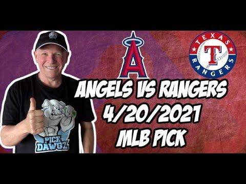 Los Angeles Angels vs Texas Rangers 4/20/21 MLB Pick and Prediction MLB Tips Betting Pick