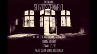 Sierra Kidd - Suizidszenario