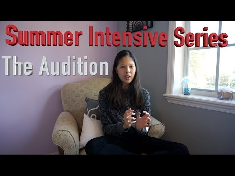 Ballet Summer Intensive Series: The Audition