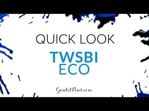 TWSBI Eco: Quick Look