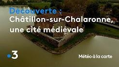 Châtillon-sur-Chalaronne, une authentique cité médiévale - Météo à la carte