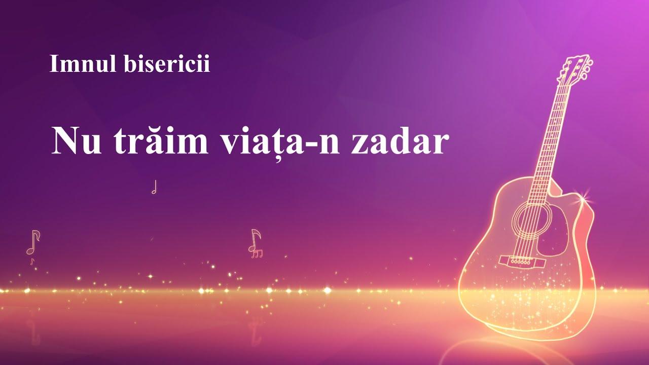 "Muzica Crestina 2020 ""Nu trăim viața-n zadar"""