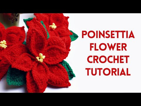 How To Crochet A Poinsettia Flower | Christmas Crochet