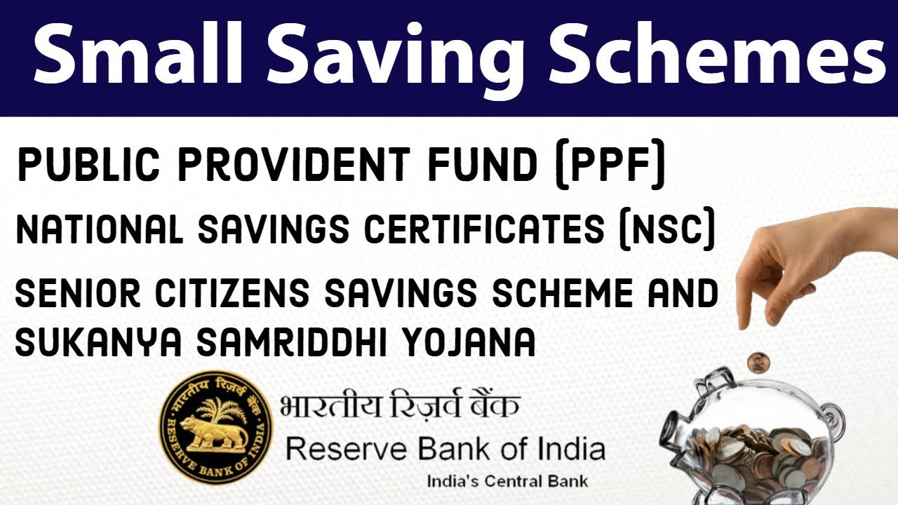 Small Saving Schemes Ppf Nsc Senior Citizens Savings Scheme