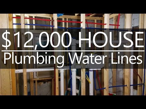 $12,000 CASH House - Plumbing Water Lines - Renovation