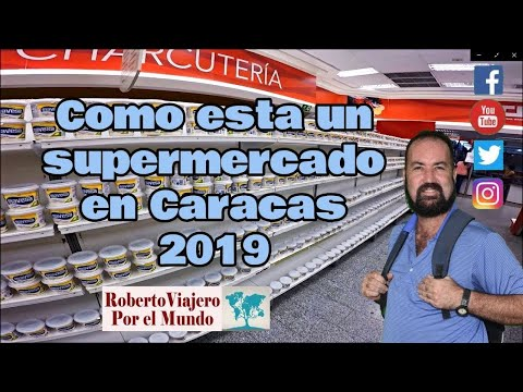 Como estan los supermercados HOY en Caracas 2019
