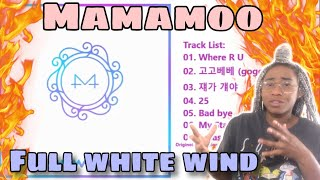 FIRST TIME REACTING TO MAMAMOO (마마무) FULL WHITE WIND ALBUM REACTION