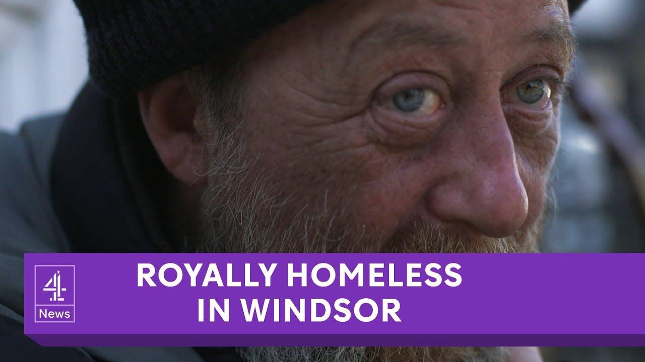 Royally Homeless in Windsor: Sleeping rough amid royal wedding preparation