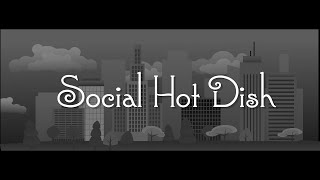 Social Hot Dish - Episode 2