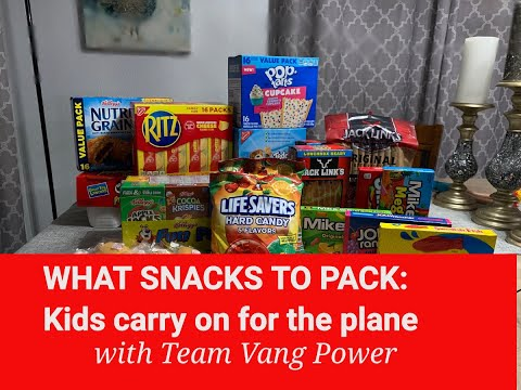 WHAT SNACKS TO PACK: Kids carry on for the plane