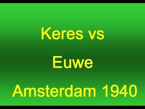 Paul Keres vs Max Euwe -1940