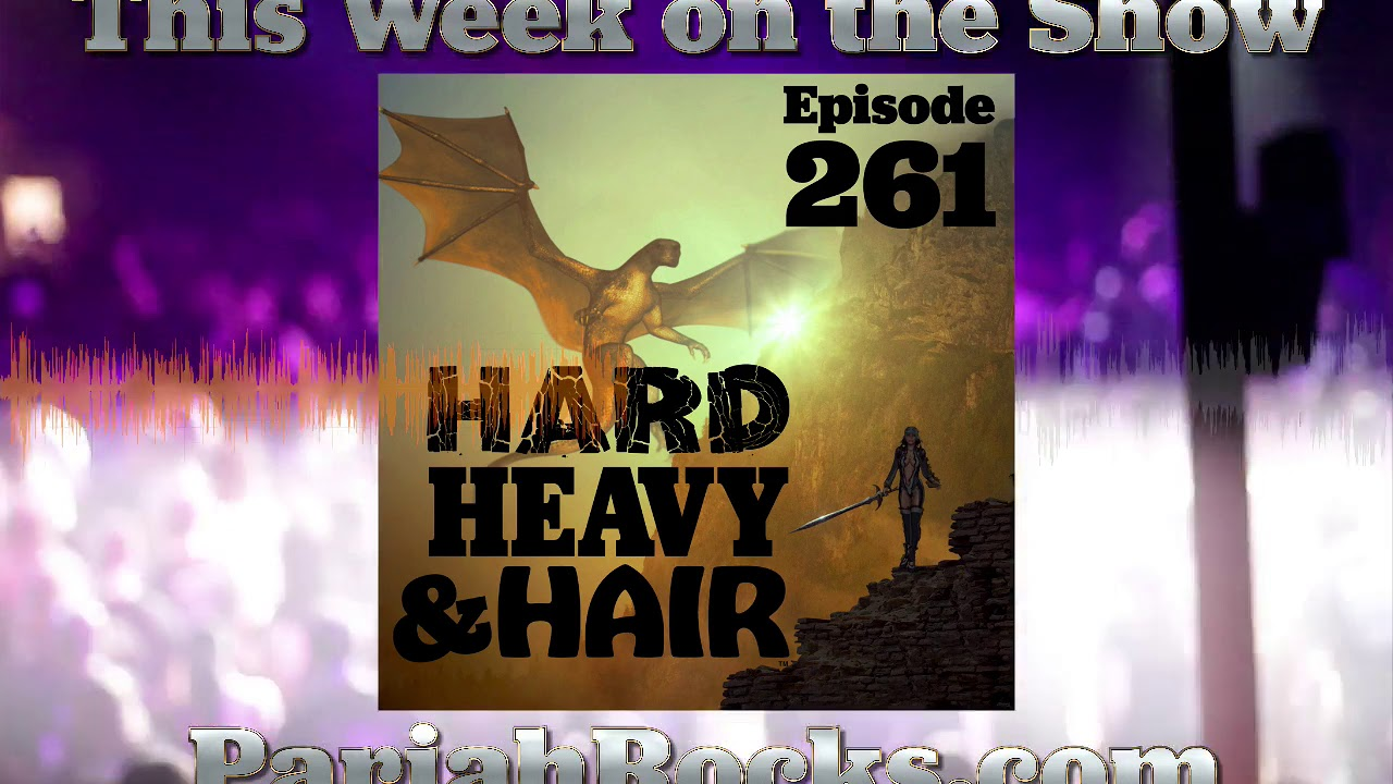 This Week on the Hard, Heavy & Hair Show with Pariah Burke
