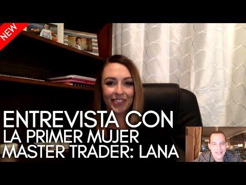 Entrevista con la primer mujer Master Trader: Lana